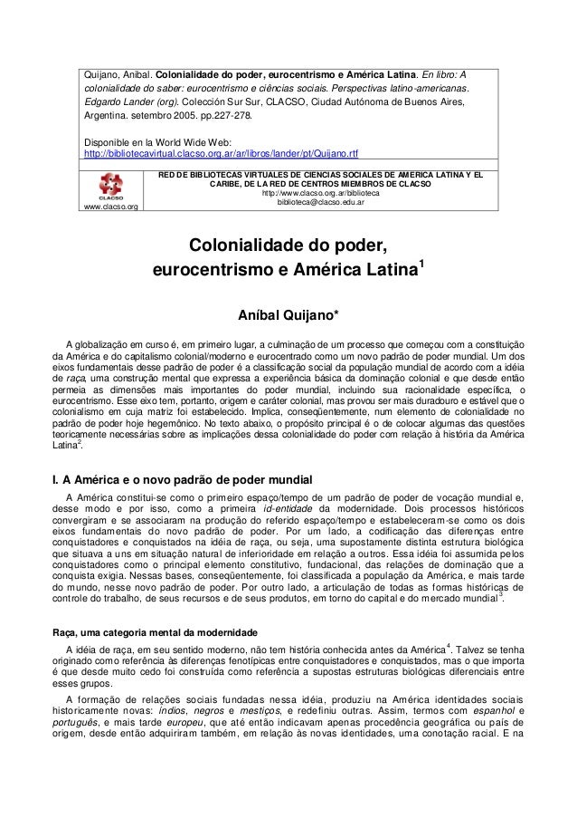 Quijano, Anibal. Colonialidade do poder, eurocentrismo e América Latina. En libro: A colonialidade do saber: eurocentrismo...