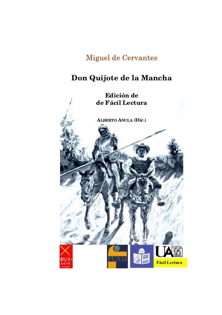 Miguel de CervantesDon Quijote de la Mancha        Edición de     de Fácil Lectura      ALBERTO ANULA (Dir.)              ...
