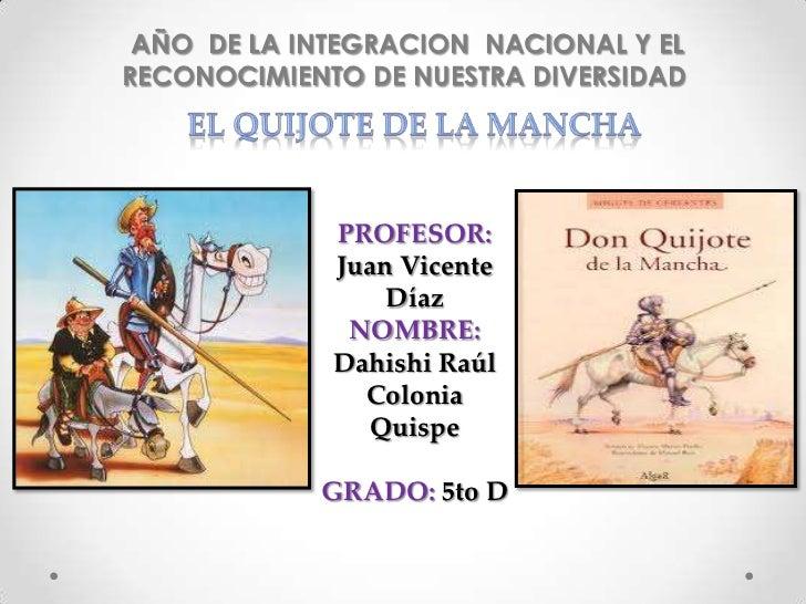 AÑO DE LA INTEGRACION NACIONAL Y ELRECONOCIMIENTO DE NUESTRA DIVERSIDAD             PROFESOR:             Juan Vicente    ...