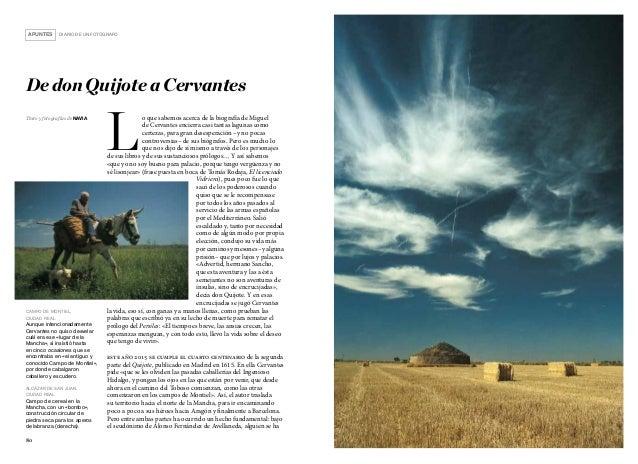 8180 APUNTES DIARIO DE UN FOTÓGRAFO Texto y fotografías de navia De don Quijote a Cervantes L o que sabemos acerca de l...