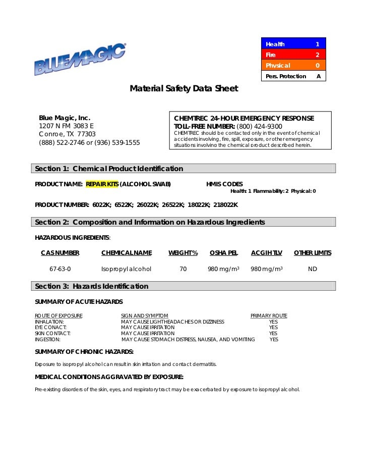 Protection A Material Safety Data Sheet Blue Magic Inc CHEMTREC 24 HOUR EMERGENCY RESPONSE 1207 N FM 3083 E TOLL FREE NUMBER 800 424 9300 Conroe