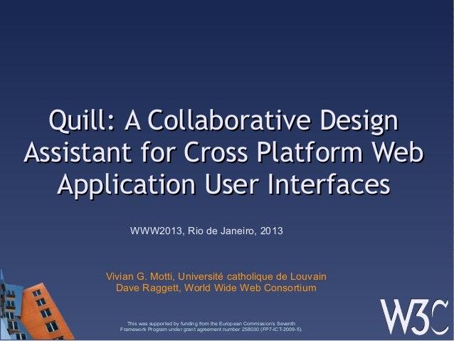 Quill: A Collaborative DesignQuill: A Collaborative DesignAssistant for Cross Platform WebAssistant for Cross Platform Web...