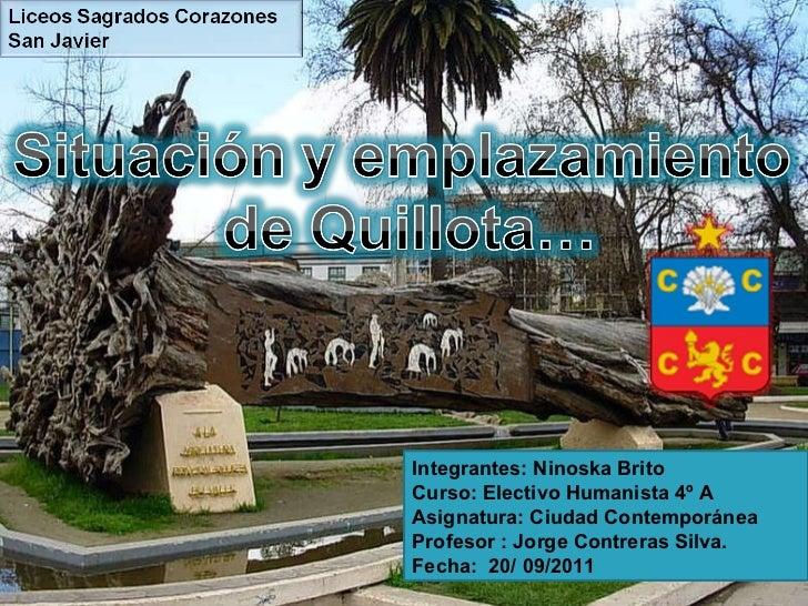 Integrantes: Ninoska Brito Curso: Electivo Humanista 4º A  Asignatura: Ciudad Contemporánea Profesor : Jorge Contreras Sil...