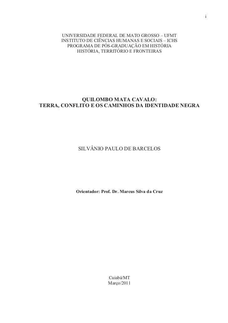 i      UNIVERSIDADE FEDERAL DE MATO GROSSO – UFMT      INSTITUTO DE CIÊNCIAS HUMANAS E SOCIAIS – ICHS        PROGRAMA DE P...