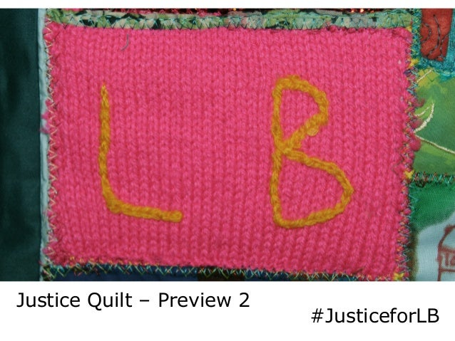 LB	    Justice Quilt – Preview 2 #JusticeforLB