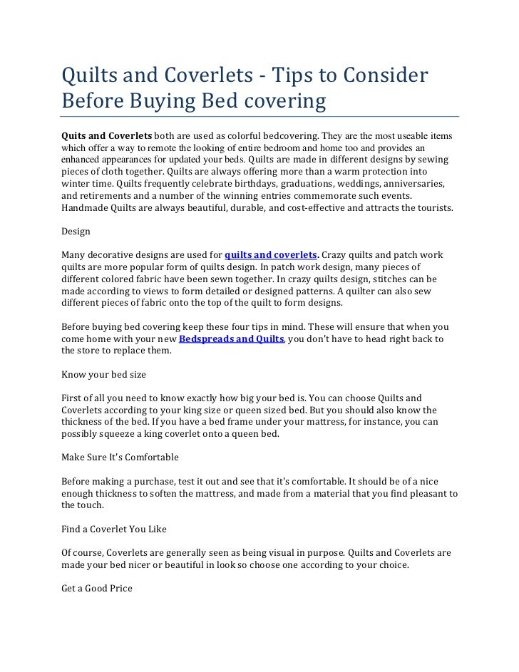 Quilts and Coverlets - Tips to ConsiderBefore Buying Bed coveringQuits and Coverlets both are used as colorful bedcovering...