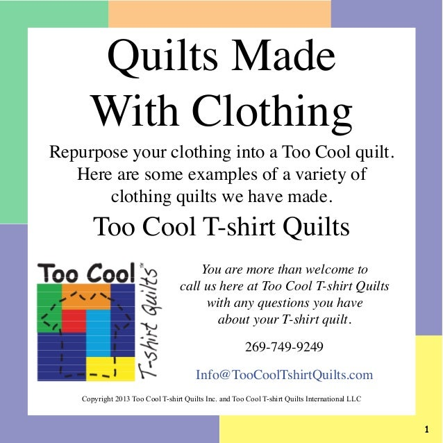 Quilts Made With Clothing  Repurpose your clothing into a Too Cool quilt. Here are some examples of a variety of clothing ...