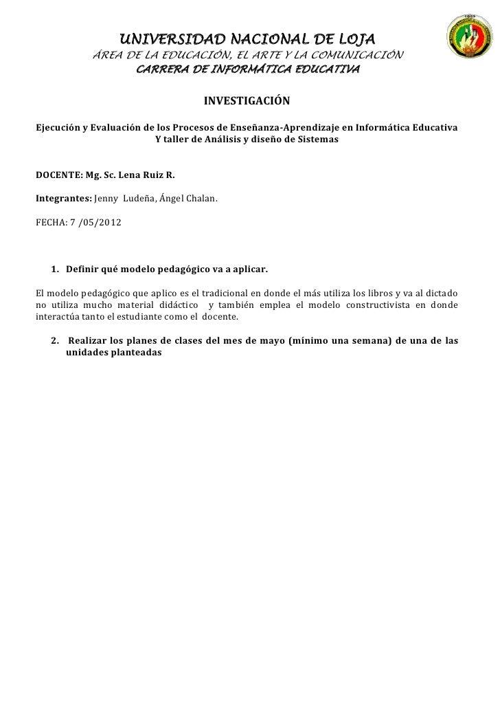 UNIVERSIDAD NACIONAL DE LOJA             ÁREA DE LA EDUCACIÓN, EL ARTE Y LA COMUNICACIÓN                   CARRERA DE INFO...