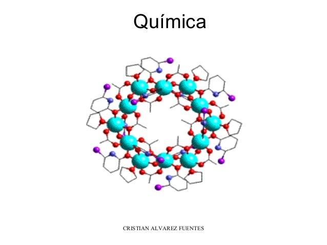 Química CRISTIAN ALVAREZ FUENTES