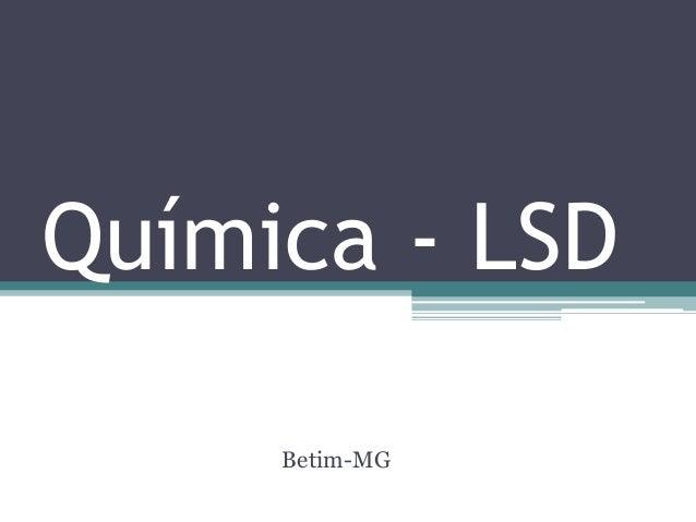Química - LSD  Betim-MG