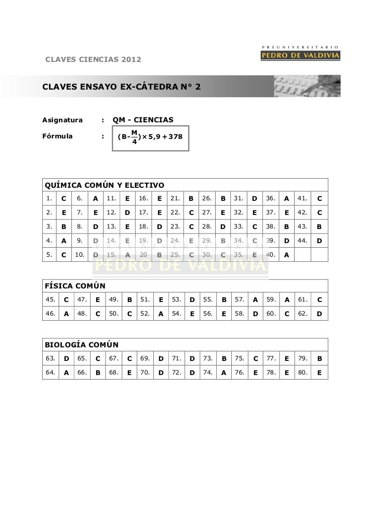 CLAVES CIENCIAS 2012CLAVES ENSAYO EX-CÁTEDRA N° 2Asignatura          :    QM - CIENCIAS                                   ...