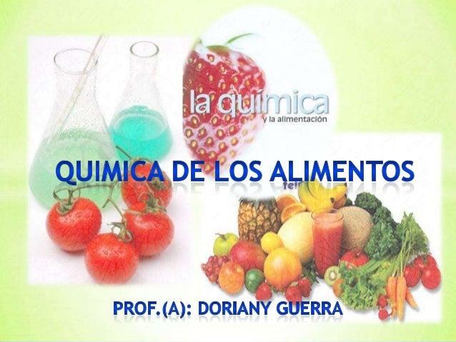 Quimica de los alimentos presentacion for La quimica en la gastronomia