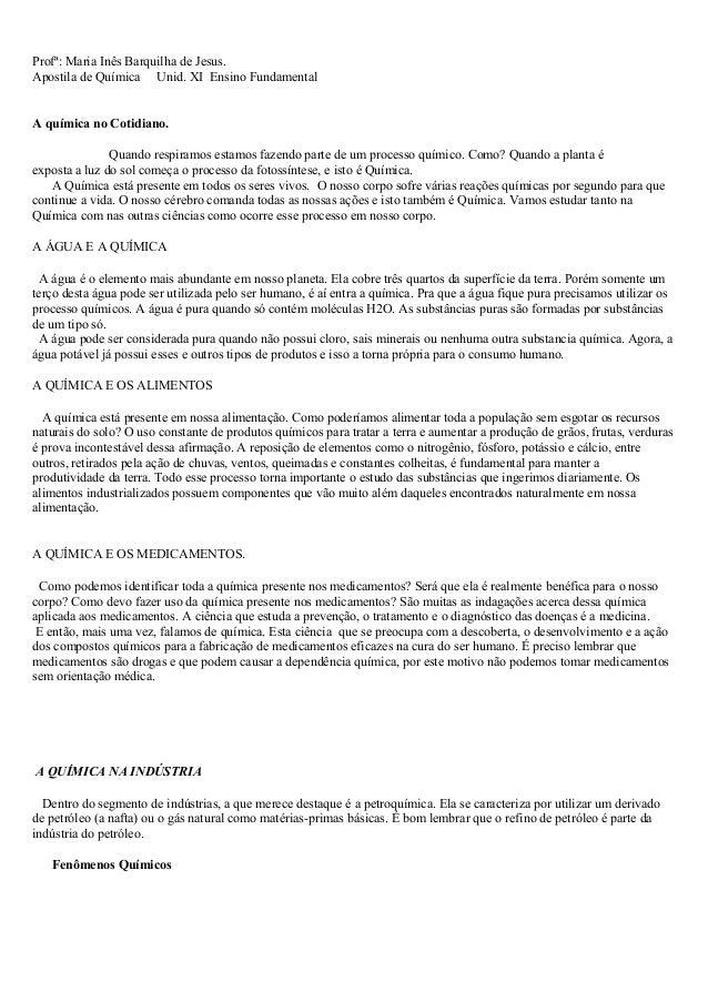 Profª: Maria Inês Barquilha de Jesus.Apostila de Química Unid. XI Ensino FundamentalA química no Cotidiano.Quando respiram...
