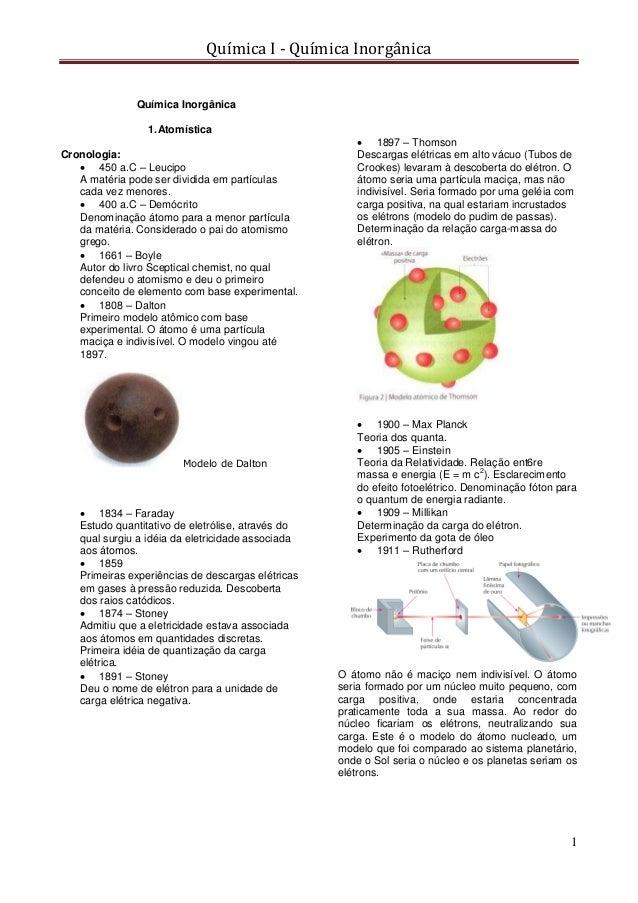 Química I - Química Inorgânica 1 Química Inorgânica 1.Atomística Cronologia:  450 a.C – Leucipo A matéria pode ser dividi...