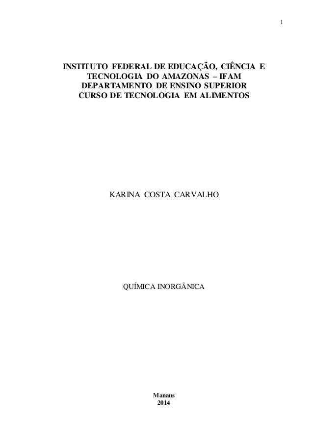 1  INSTITUTO FEDERAL DE EDUCAÇÃO, CIÊNCIA E  TECNOLOGIA DO AMAZONAS – IFAM  DEPARTAMENTO DE ENSINO SUPERIOR  CURSO DE TECN...