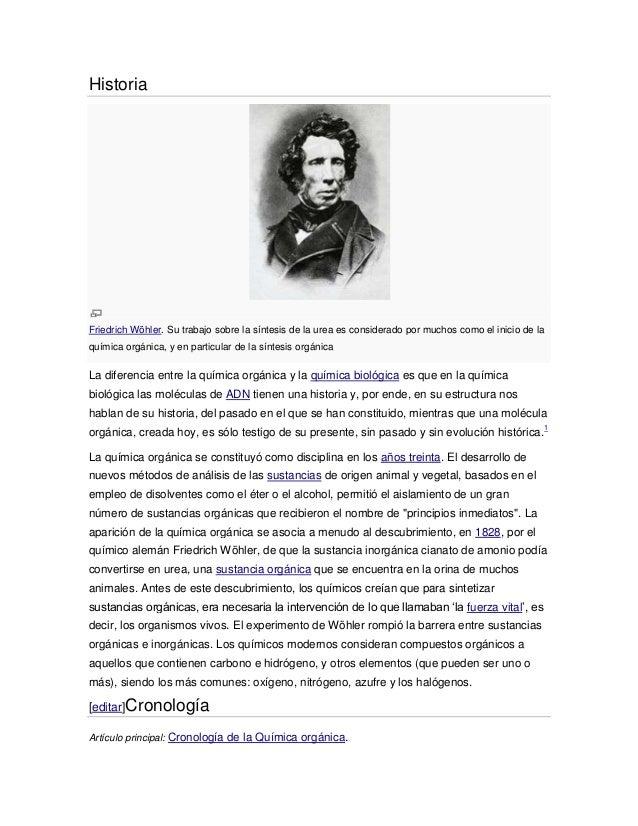 HistoriaFriedrich Wöhler. Su trabajo sobre la síntesis de la urea es considerado por muchos como el inicio de laquímica or...