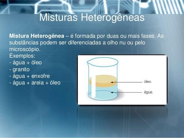 Mistura heterogênea exemplos