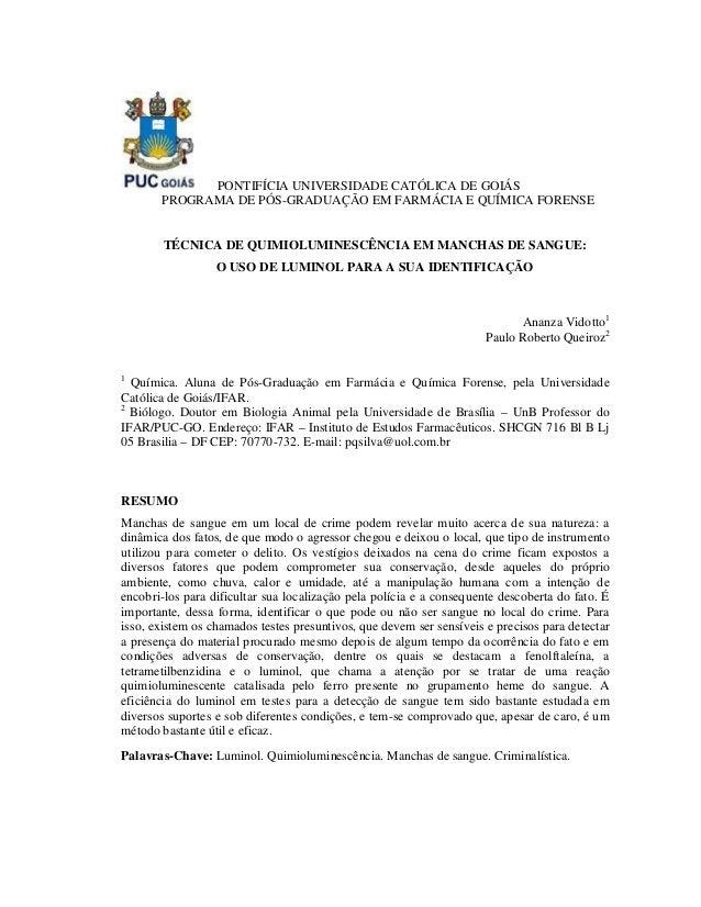 PONTIFÍCIA UNIVERSIDADE CATÓLICA DE GOIÁS PROGRAMA DE PÓS-GRADUAÇÃO EM FARMÁCIA E QUÍMICA FORENSE  TÉCNICA DE QUIMIOLUMINE...