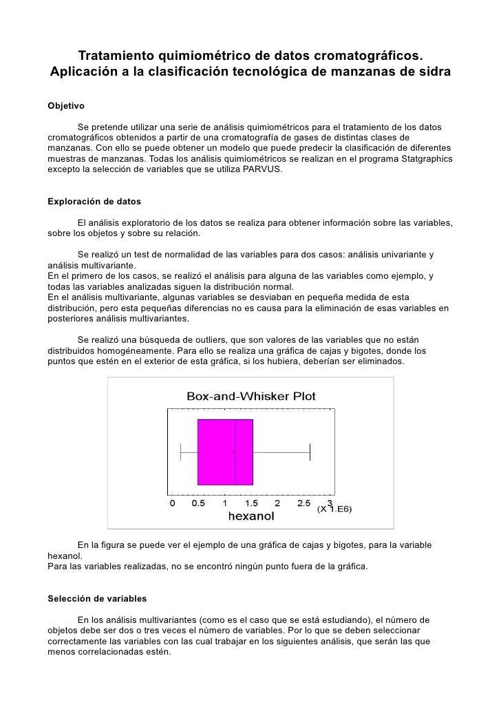 Tratamiento quimiométrico de datos cromatográficos. Aplicación a la clasificación tecnológica de manzanas de sidra  Objeti...