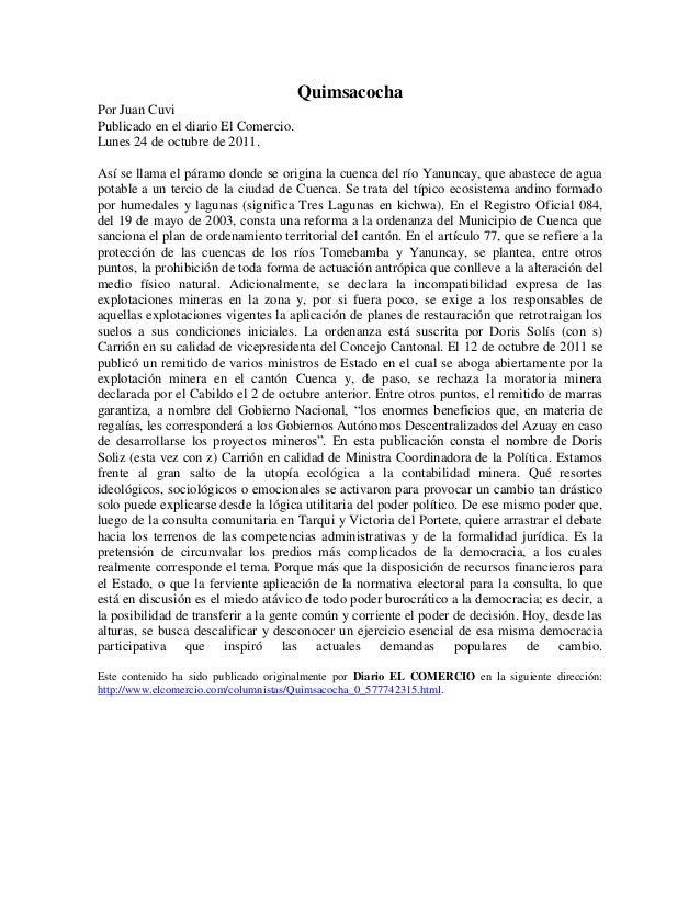 QuimsacochaPor Juan CuviPublicado en el diario El Comercio.Lunes 24 de octubre de 2011.Así se llama el páramo donde se ori...