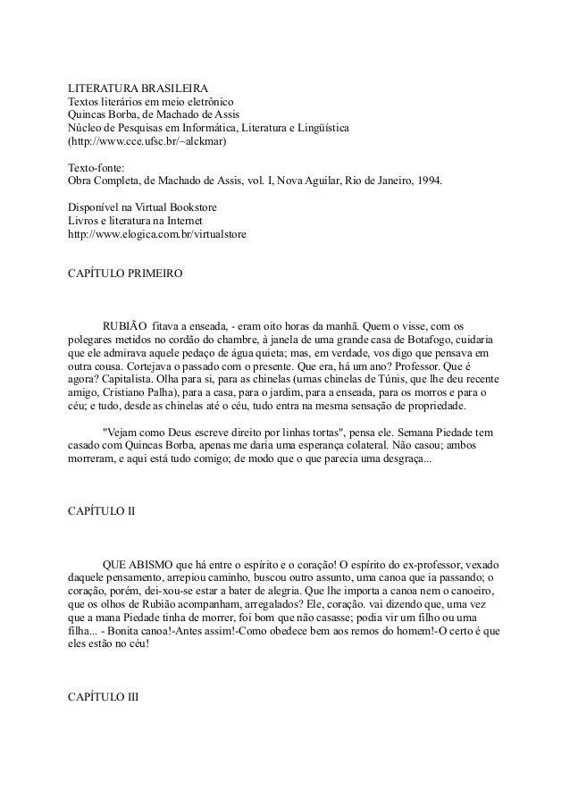 LITERATURA BRASILEIRA Textos literários em meio eletrônico Quincas Borba, de Machado de Assis Núcleo de Pesquisas em Infor...