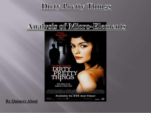 dirty pretty things movie analysis