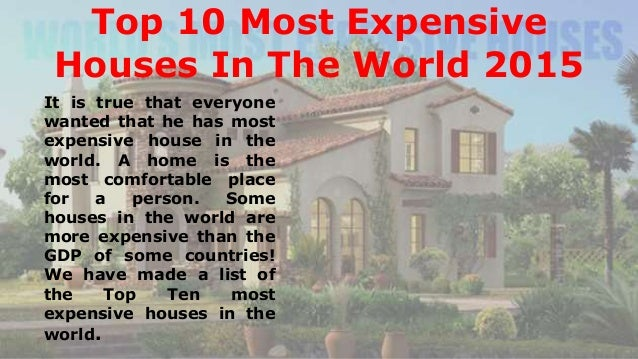 Quincy harrington top 10 most expensive houses in the for Top 10 biggest houses in the world