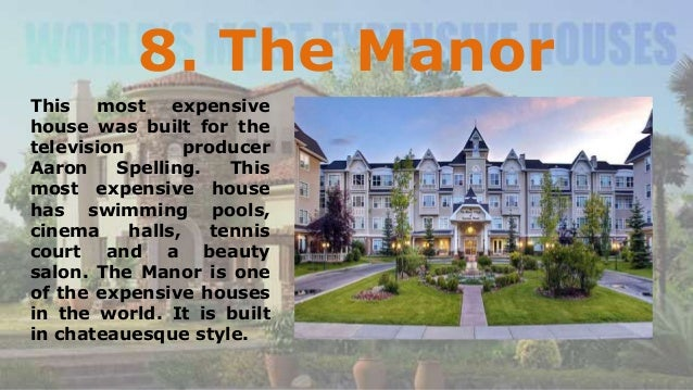 Most Expensive House In The World quincy harrington - top 10 most expensive houses in the world 2015