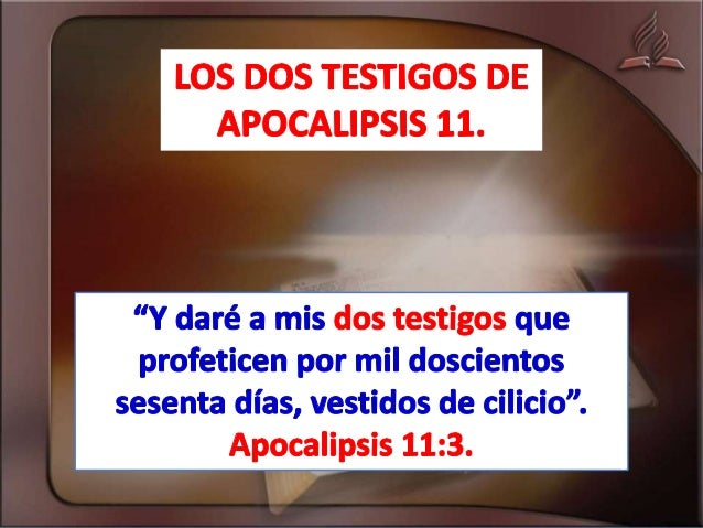 Quiénes son los dos testigos de apocalipsis 11. Slide 1