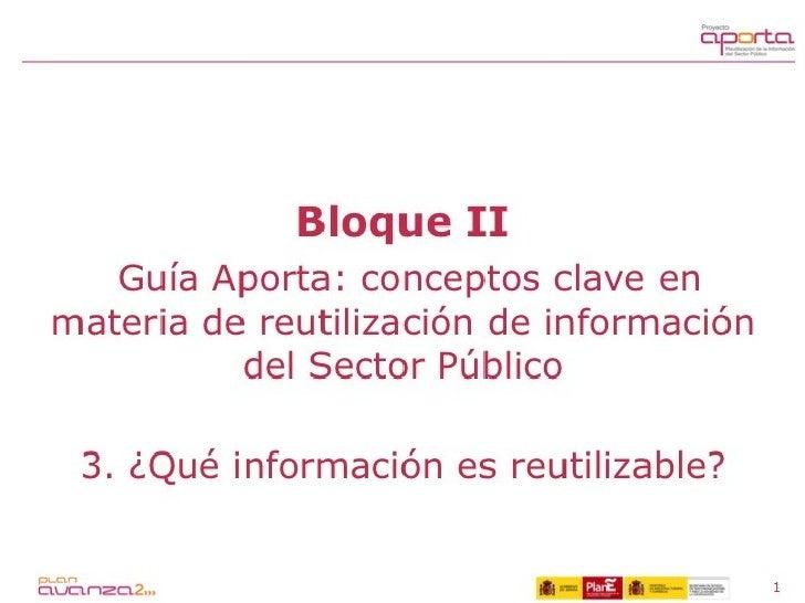 Guía Aporta. 2.3. Qué información es reutilizable