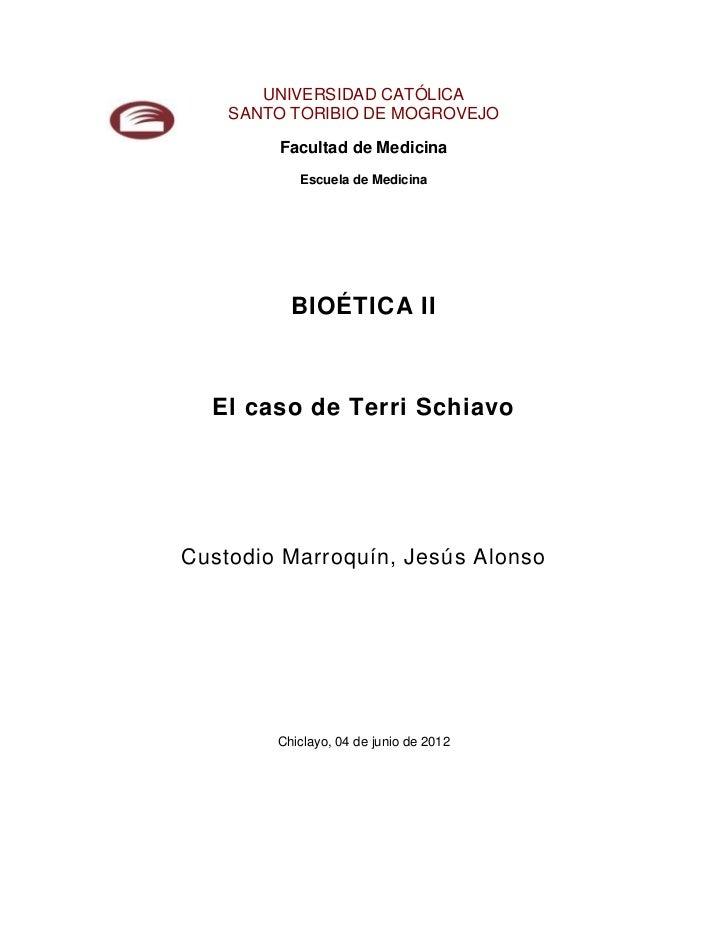 UNIVERSIDAD CATÓLICA    SANTO TORIBIO DE MOGROVEJO        Facultad de Medicina           Escuela de Medicina          BIOÉ...