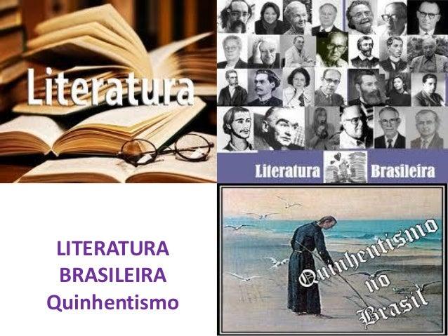 LITERATURA BRASILEIRA Quinhentismo