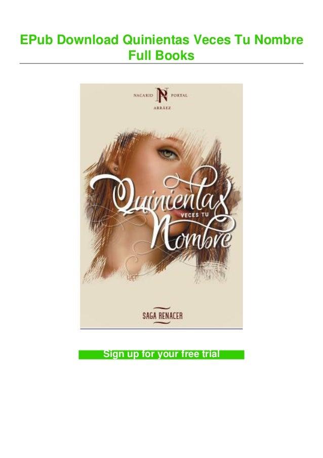 EPub Download Quinientas Veces Tu Nombre Full Books Sign up for your free trial