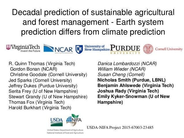 Decadal prediction of sustainable agricultural and forest management - Earth system prediction differs from climate predic...