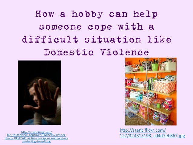 "How a hobby can help someone cope with a difficult situation like Domestic Violence h""p://i.istockimg.com/ file_thumbview_a..."