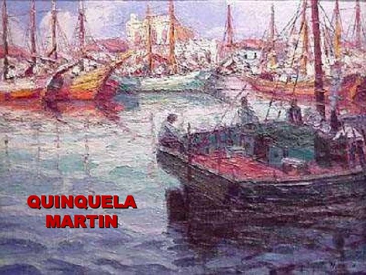 QUINQUELA MARTIN