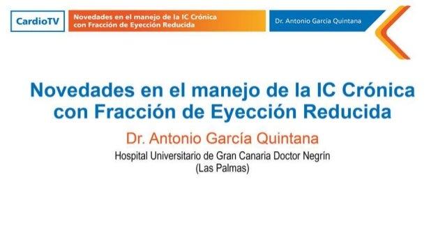 Novedades en el manejo de la IC Crónica con Fracción de Eyección Reducida