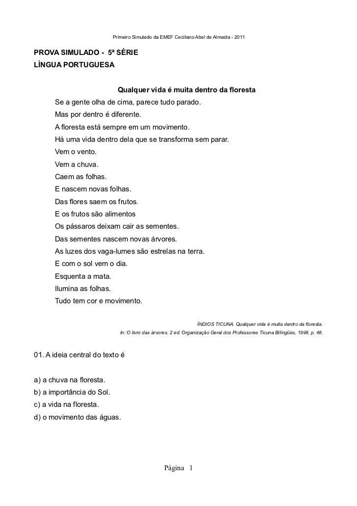Primeiro Simulado da EMEF Ceciliano Abel de Almeida - 2011PROVA SIMULADO - 5ª SÉRIELÍNGUA PORTUGUESA                      ...