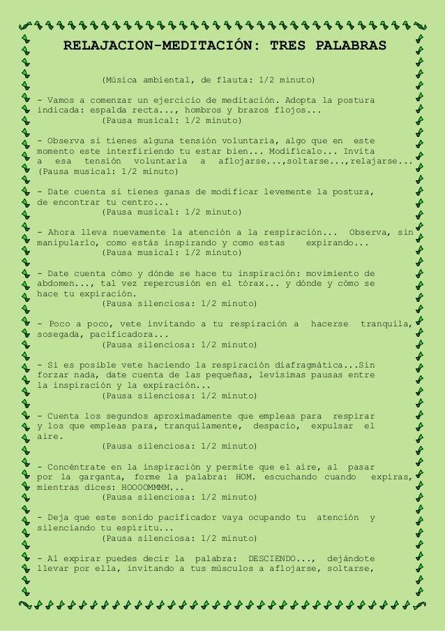 RELAJACION-MEDITACIÓN: TRES PALABRAS (Música ambiental, de flauta: 1/2 minuto) - Vamos a comenzar un ejercicio de meditaci...