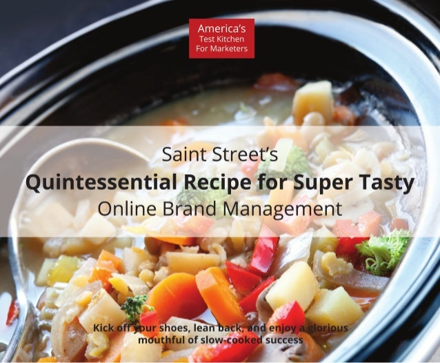 Quintessential Recipe for Super Tasty Online Brand Management