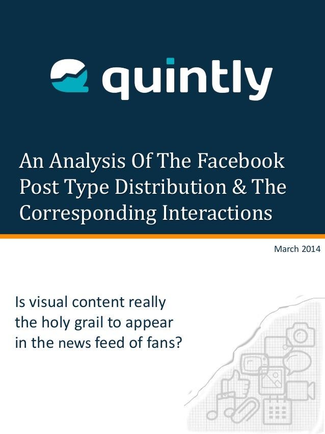 An Analysis Of The Facebook Post Type Distribution & The Corresponding Interactions Is visual content really the holy grai...