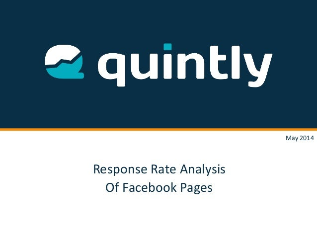 Response Rate Analysis Of Facebook Pages May 2014