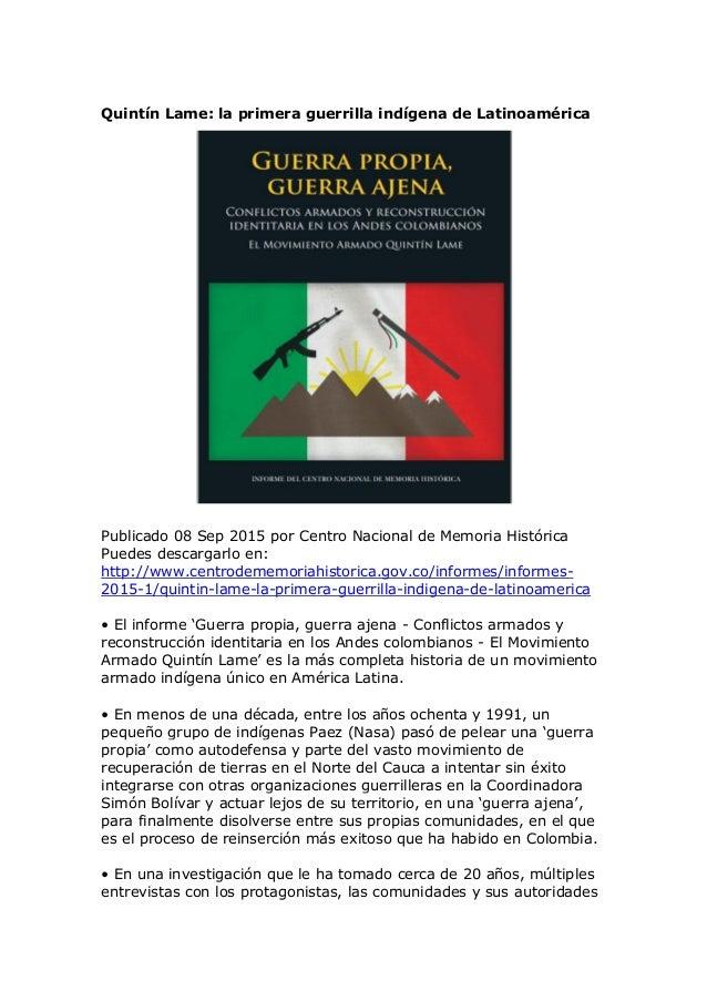 Quintín Lame: la primera guerrilla indígena de Latinoamérica Publicado 08 Sep 2015 por Centro Nacional de Memoria Históric...
