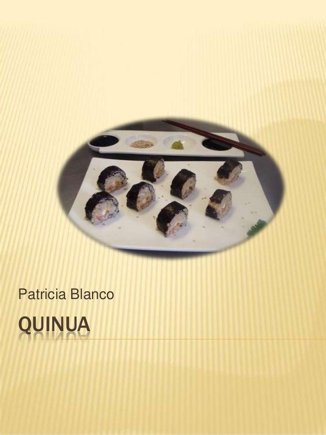 Patricia Blanco  QUINUA