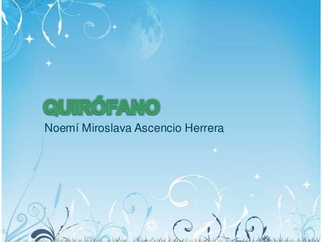 Noemí Miroslava Ascencio Herrera