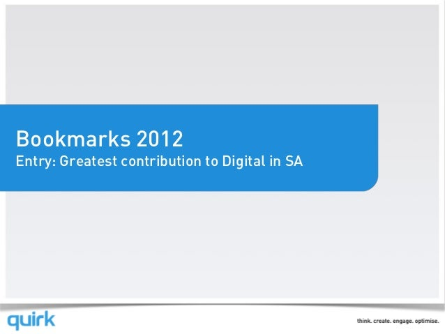Bookmarks 2012Entry: Greatest contribution to Digital in SA