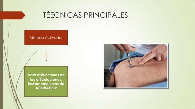 Distracción con Flexión  Restauración de la fisiología de articulaciones y nervios. Instrumento MESA