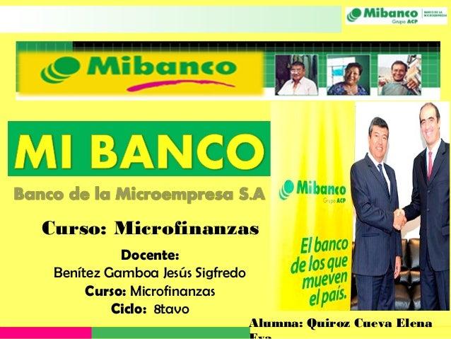 Curso: Microfinanzas           Docente: Benítez Gamboa Jesús Sigfredo      Curso: Microfinanzas          Ciclo: 8tavo     ...