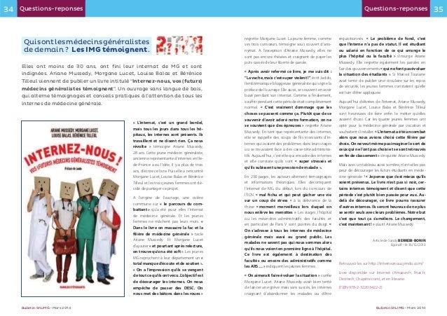Bulletin SNJMG Bulletin SNJMG Les IMG témoignent Internez-nous, vos (futurs) médecins généralistes témoignent « L'internat...