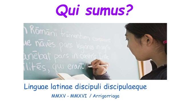 Linguae latinae discipuli discipulaeque MMXV - MMXVI / Arrigorriaga